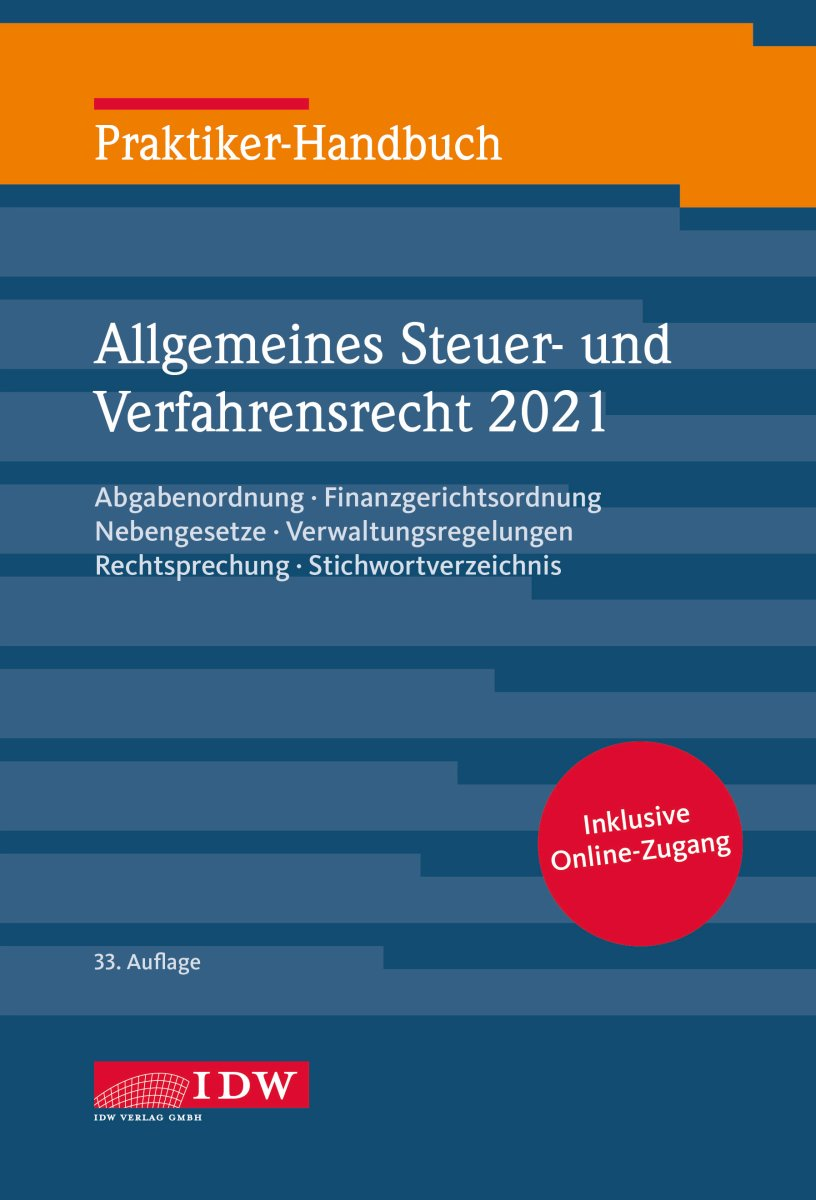 Praktiker-Handbuch Allgemeines Steuer- und Verfahrensrecht 2021