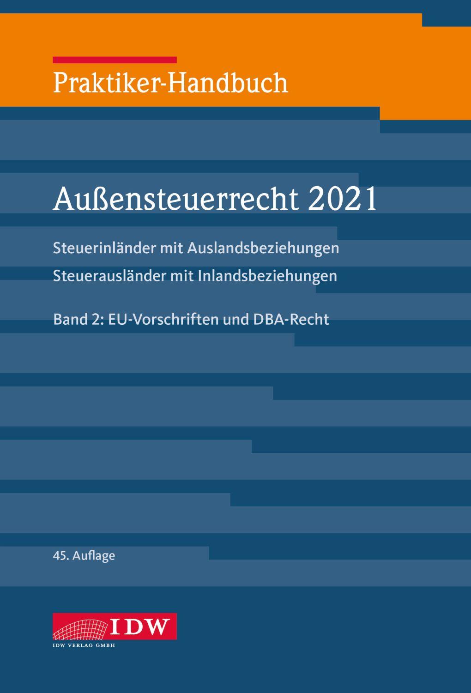 Praktiker-Handbuch Außensteuerrecht 2021