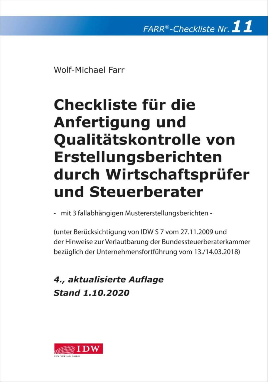Checkliste 11 für die Anfertigung und Qualitätskontrolle von Erstellungsberichten durch Wirtschaftsprüfer und Steuerberater
