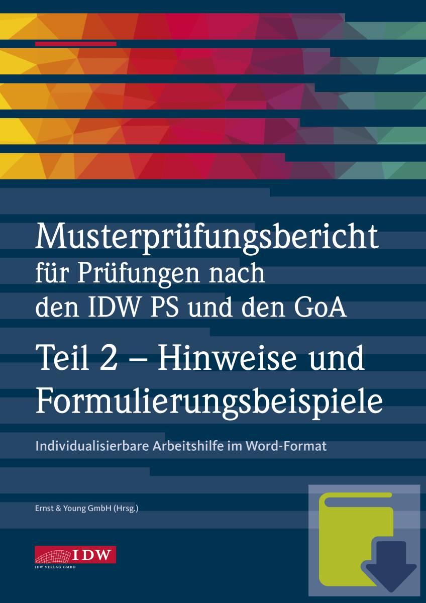 Musterprüfungsbericht für Prüfungen nach IDW PS und GoA