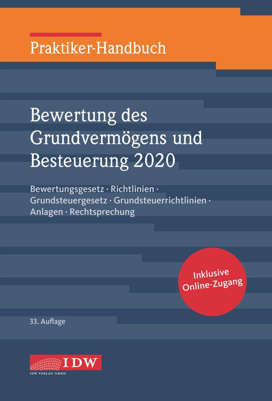 Praktiker-Handbuch Bewertung des Grundvermögens und Besteuerung 2020