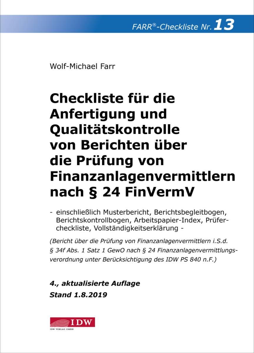 Checkliste 13 für die Anfertigung und Qualitätskontrolle von Berichten über die Prüfung von Finanzanlagenvermittlern nach § 24 FinVermV