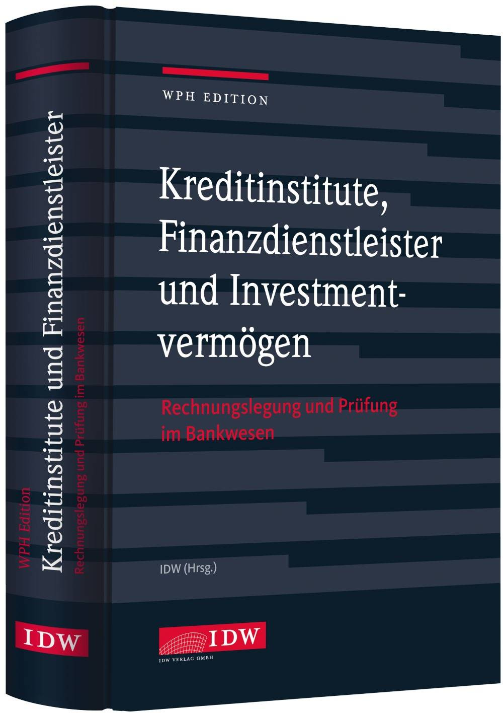 Kreditinstitute, Finanzdienstleister und Investmentvermögen