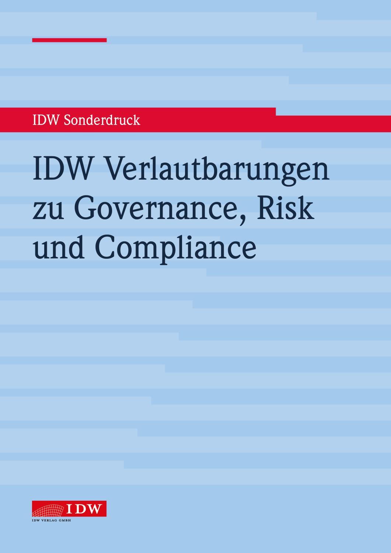 IDW Verlautbarungen zu Governance, Risk und Compliance