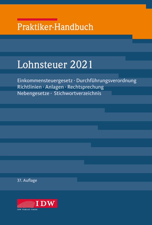 Praktiker-Handbuch Lohnsteuer 2021