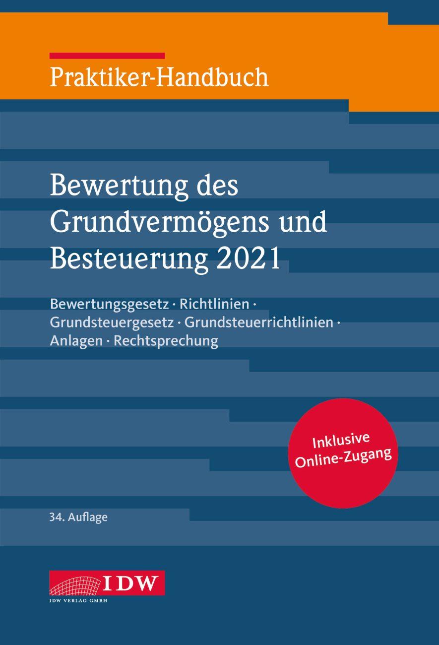Praktiker-Handbuch Bewertung des Grundvermögens und Besteuerung 2021
